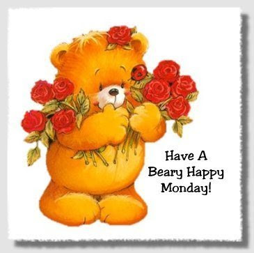 Have A Beary Happy Monday Everybodylovesitalian Com